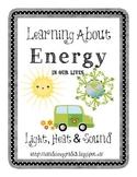 Energy Unit {Heat, Light, Sound}