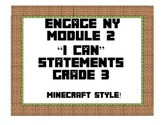Engage NY Module 2 Third Grade I Can Statements