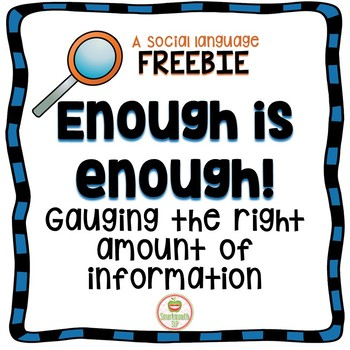 Enough is Enough! Determining How Much Information is Enough