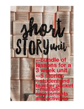 Entire Short Story Unit Bundle