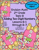 Envision Math (2010) Topic 8 Adding Two-Digit Numbers With