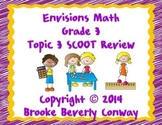 Envisions Math Topic 3 SCOOT Review