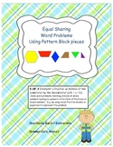 Equal Sharing Word Problems with Pattern Blocks; Fractions