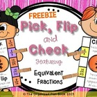 Equivalent Fractions - Pick, Flip, and Check FREEBIE