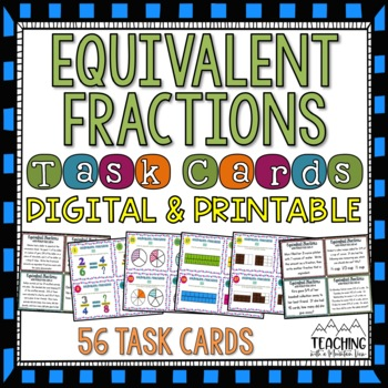 Equivalent Fractions Task Cards { Common Core }