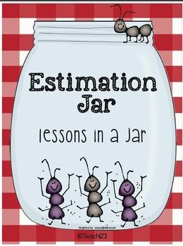 Estimation Jar:  A Lesson in a  Jar