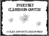 Everyday Classroom Quotes