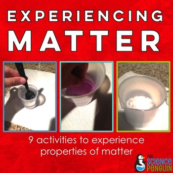 Experiencing Matter: 9 Activities for Intermediate Scientists