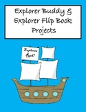 Explorers- Flip Book and Explorer Buddy Projects