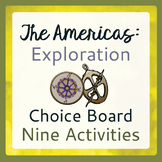 Explorers to the Americas Choice Board Tic-Tac-Toe 9 Activities
