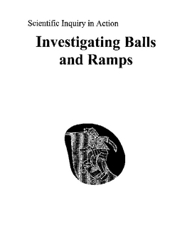 Exploring Gravity with Balls and Ramps - A Scientific Inqu