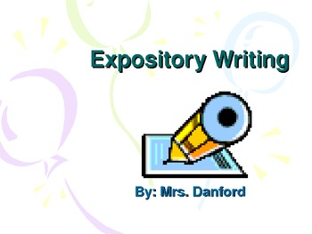 essay expository point power This is a power point game that paraphrases the lyrics of 8 subjects: the hardest part of writing an expository essay is creating developed paragraphs.