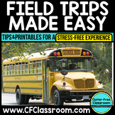 FIELD TRIP RESOURCES: Tips for a Stress-Free Field Trip &
