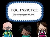 FOIL practice - scavenger hunt