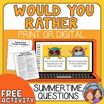FREE End of School & Summer Would You Rather Questions