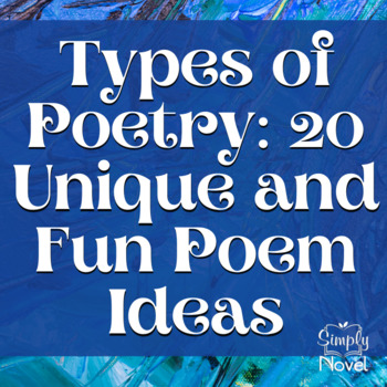 Glossary of Poetry Terms and 20 Fun Poetry Ideas {FREE}