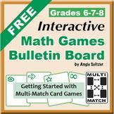 FREE Grades 6-7-8 Interactive MATH GAMES Bulletin Board