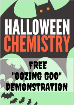 FREE Halloween Chemistry: ''Oozing Goo'' Science Demonstration