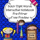 FREE PREVIEW Pre-Primer Dolch Sight Word Interactive Noteb