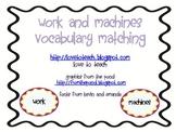 FREE Work and Machines Matching