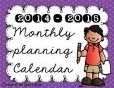 **FREEBIE** 2014 - 2015 Monthly Planning Calendar