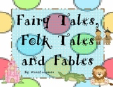 Fables, Folk Tales and Fairy Tales
