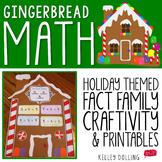 Fact Families - Gingerbread Math Craftivity