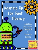 Addition Fact Fluency Fun - Games and Flashcards for Addit