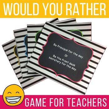 "Teacher Version ""Would You Rather"" Game for faculty meeting fun & stress relief"