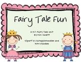 Fairy Tale Fun: A K/1 Unit