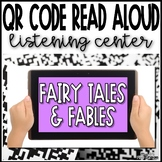 Fairy Tale and Fable Read Aloud QR Codes - 18 Links to Books!