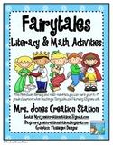 Fairy Tales Literacy and Math Activities