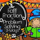 Fall Fractions Problem Solving