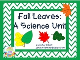 Fall Leaves: A Science Unit