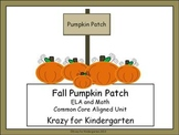 Fall Pumpkin Patch Language Arts and Math Common Core Unit