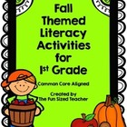 Fall Themed Literacy Activities for 1st Grade - *Common Co