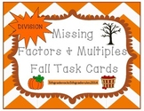 Fall Unknown Multiples and Factors Divison Task Cards