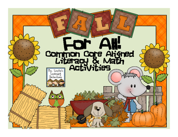 Fall for All! Literacy & Math Activities (Common Core Aligned)