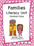 Families Literacy Unit - Common Core