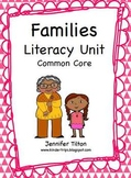 Families Literacy Unit - Common Core