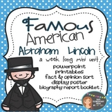 Abraham Lincoln: Famous American Mini Unit {PowerPoint & P