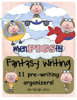 Fantasy Prewriting Planning Pages and Lesson Ideas: 11 Pre