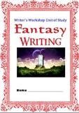 Fantasy Writer's Workshop Unit AND Fantasy Reader's Worksh