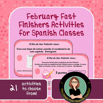 February Fast Finishers! Activities for your Spanish class!