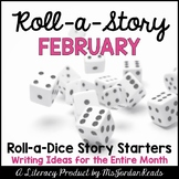 {February} Roll-a-Story Writing Activity