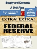 Federal Reserve, Finance, Monetary and Fiscal Policy ENTIRE UNIT