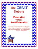 The Great Debate: Federalist vs. Anti-Federalist Constitut