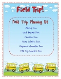 Field Trip Planning Kit (Now Editable!)