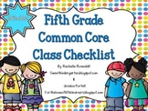 Fifth Grade Common Core Class Checklist {Now Editable!}