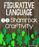 Figurative Language 3d Shamrock Craftivity